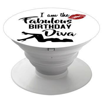 I am the fabulous Birthday Diva, Pop Socket Λευκό Βάση Στήριξης Κινητού στο Χέρι