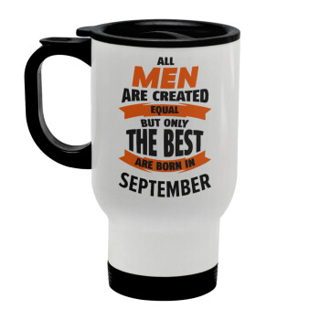 All men are created equal but only the best are born in September, Κούπα ταξιδιού ανοξείδωτη με καπάκι, διπλού τοιχώματος (θερμό) λευκή 450ml