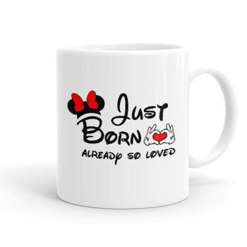Just born already so loved, Κούπα, κεραμική, 330ml (1 τεμάχιο)