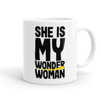 She is my wonder woman, Κούπα, κεραμική, 330ml (1 τεμάχιο)