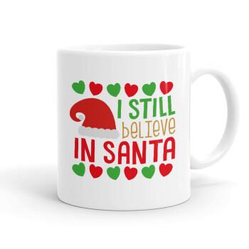 Ι still believe in Santa hearts, Κούπα, κεραμική, 330ml (1 τεμάχιο)
