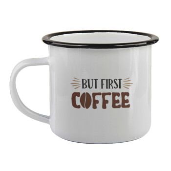But first Coffee,