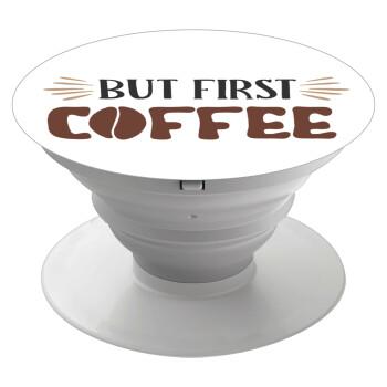 But first Coffee, Pop Socket Λευκό Βάση Στήριξης Κινητού στο Χέρι
