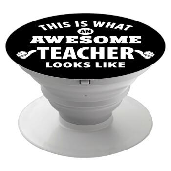 This is what an awesome teacher looks like hands!!! , Pop Socket Λευκό Βάση Στήριξης Κινητού στο Χέρι