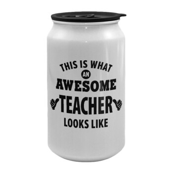 This is what an awesome teacher looks like hands!!! , Κούπα ταξιδιού μεταλλική με καπάκι (tin-can) 500ml