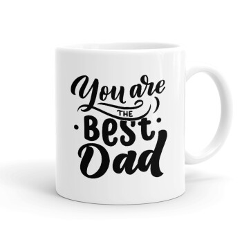 You are the best Dad, Κούπα, κεραμική, 330ml (1 τεμάχιο)