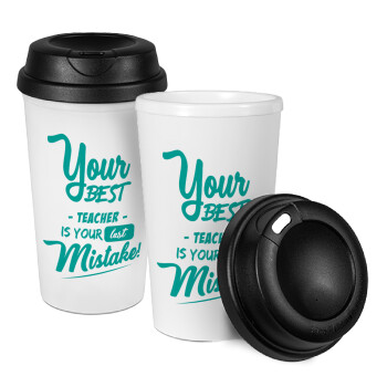 Your best teacher is your last mistake, Κούπα ταξιδιού πλαστικό (BPA-FREE) με καπάκι βιδωτό, διπλού τοιχώματος (θερμό) 330ml (1 τεμάχιο)