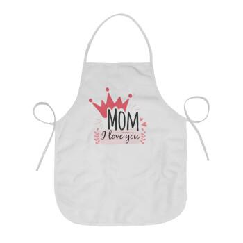 Mother's day I Love you Mom, Ποδιά μαγειρικής Ενηλίκων (63x75cm)