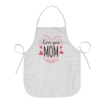 Mother's day I Love you Mom heart, Ποδιά μαγειρικής Ενηλίκων (63x75cm)