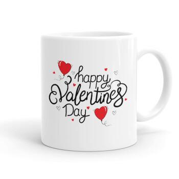 Happy Valentines Day!!!, Κούπα, κεραμική, 330ml (1 τεμάχιο)