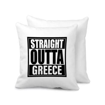 Straight Outta greece, Μαξιλάρι καναπέ 40x40cm περιέχεται το γέμισμα