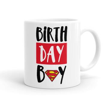 Birth day Boy (superman), Κούπα, κεραμική, 330ml (1 τεμάχιο)