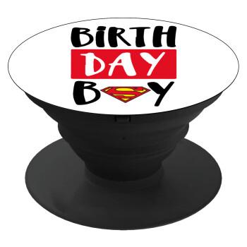 Birth day Boy (superman), Pop Socket Μαύρο Βάση Στήριξης Κινητού στο Χέρι