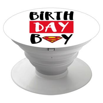 Birth day Boy (superman), Pop Socket Λευκό Βάση Στήριξης Κινητού στο Χέρι