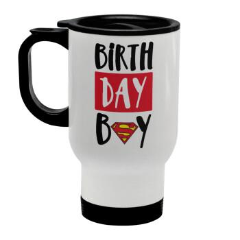 Birth day Boy (superman), Κούπα ταξιδιού ανοξείδωτη με καπάκι, διπλού τοιχώματος (θερμό) λευκή 450ml