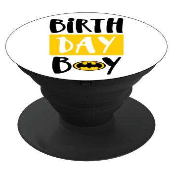 Birth day Boy (batman), Pop Socket Μαύρο Βάση Στήριξης Κινητού στο Χέρι