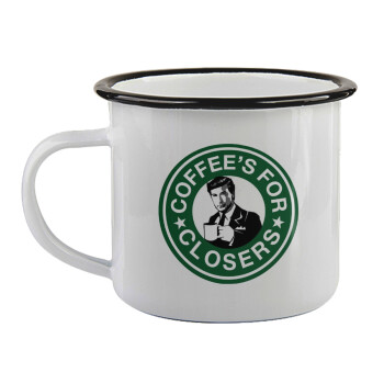 Coffee's for closers,