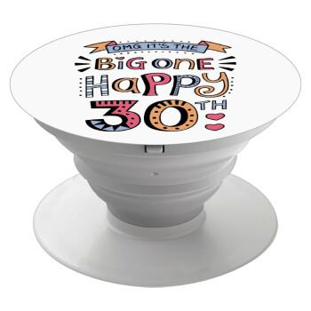 Big one Happy 30th, Pop Socket Λευκό Βάση Στήριξης Κινητού στο Χέρι