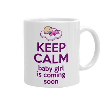 KEEP CALM baby girl is coming soon!!!, Κούπα, κεραμική, 330ml (1 τεμάχιο)