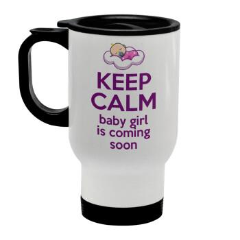 KEEP CALM baby girl is coming soon!!!, Κούπα ταξιδιού ανοξείδωτη με καπάκι, διπλού τοιχώματος (θερμό) λευκή 450ml