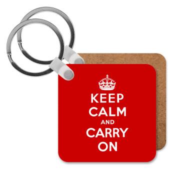 KEEP CALM and carry on, Μπρελόκ Ξύλινο τετράγωνο MDF 5cm (3mm πάχος)