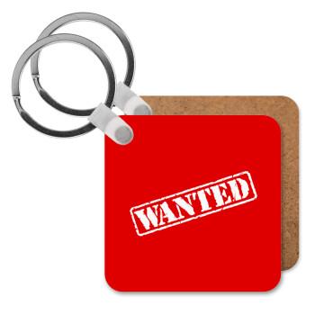 Wanted, Μπρελόκ Ξύλινο τετράγωνο MDF 5cm (3mm πάχος)