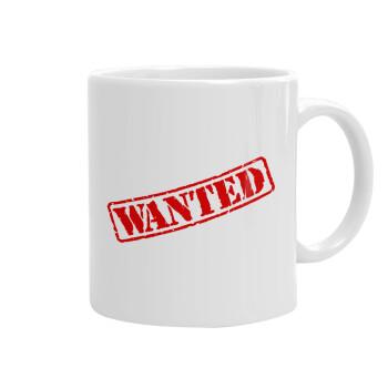 Wanted, Κούπα, κεραμική, 330ml (1 τεμάχιο)