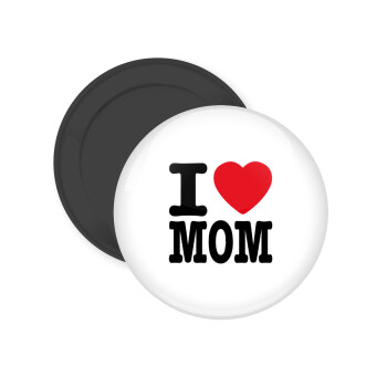I LOVE MOM, Μαγνητάκι ψυγείου στρογγυλό διάστασης 5cm