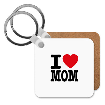 I LOVE MOM, Μπρελόκ Ξύλινο τετράγωνο MDF 5cm (3mm πάχος)