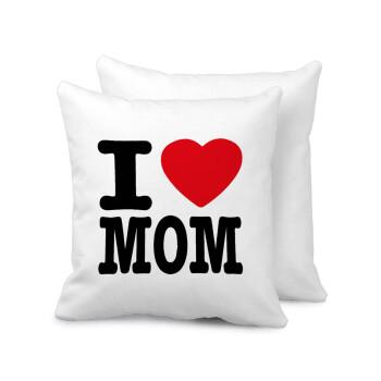 I LOVE MOM, Μαξιλάρι καναπέ 40x40cm περιέχεται το γέμισμα