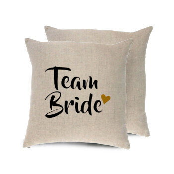Team Bride, Μαξιλάρι καναπέ ΛΙΝΟ 40x40cm περιέχεται το γέμισμα