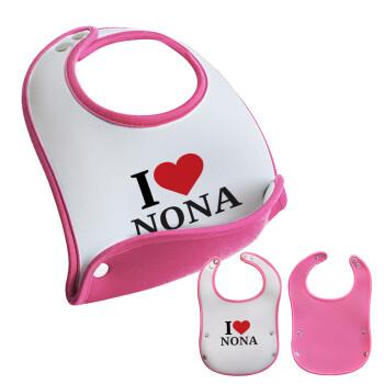 I Love ΝΟΝΑ, Σαλιάρα μωρού Ροζ κοριτσάκι, 100% Neoprene (18x19cm)