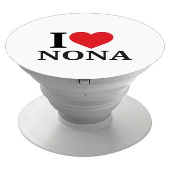 I Love ΝΟΝΑ, Pop Socket Λευκό Βάση Στήριξης Κινητού στο Χέρι