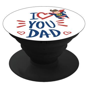 Super Dad, Pop Socket Μαύρο Βάση Στήριξης Κινητού στο Χέρι