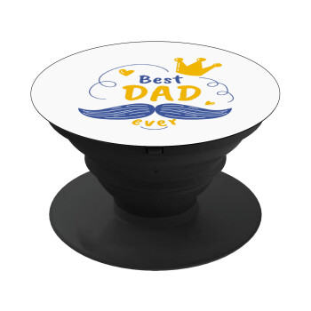 Best dad ever ο Βασιλιάς, Pop Socket Μαύρο Βάση Στήριξης Κινητού στο Χέρι