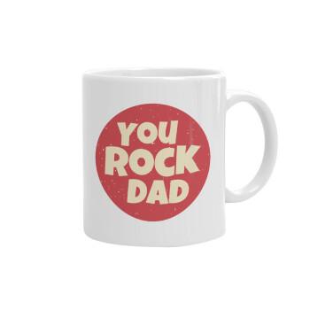YOU ROCK DAD, Κούπα, κεραμική, 330ml (1 τεμάχιο)