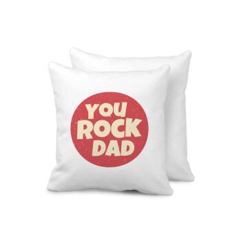 YOU ROCK DAD, Μαξιλάρι καναπέ 40x40cm περιέχεται το γέμισμα
