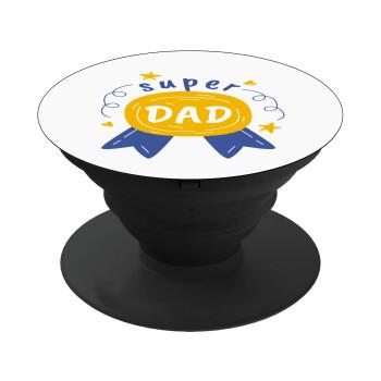Μπαμπά είσαι για μετάλλιο, Pop Socket Μαύρο Βάση Στήριξης Κινητού στο Χέρι
