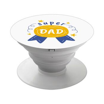 Μπαμπά είσαι για μετάλλιο, Pop Socket Λευκό Βάση Στήριξης Κινητού στο Χέρι