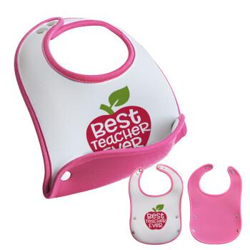 best teacher ever, apple!, Σαλιάρα μωρού Ροζ κοριτσάκι, 100% Neoprene (18x19cm)