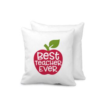 best teacher ever, apple!, Μαξιλάρι καναπέ 40x40cm περιέχεται το γέμισμα