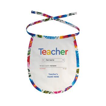 Searching for Best Teacher..., Σαλιάρα μωρού αλέκιαστη με κορδόνι Χρωματιστή