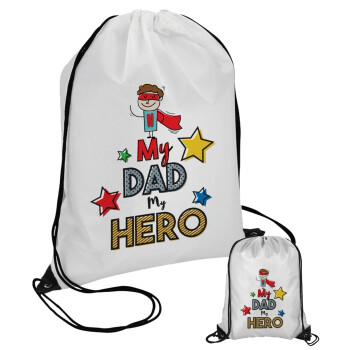 My Dad, my Hero!!!, Τσάντα πουγκί με μαύρα κορδόνια 45χ35cm (1 τεμάχιο)