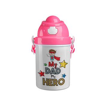 My Dad, my Hero!!!, Ροζ παιδικό παγούρι πλαστικό με καπάκι ασφαλείας, κορδόνι και καλαμάκι, 400ml
