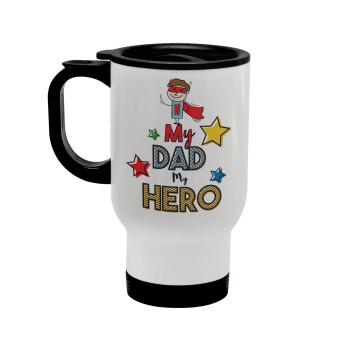 My Dad, my Hero!!!, Κούπα ταξιδιού ανοξείδωτη με καπάκι, διπλού τοιχώματος (θερμό) λευκή 450ml