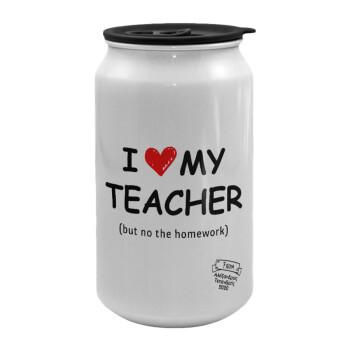 i love my teacher but no the homework, Κούπα ταξιδιού μεταλλική με καπάκι (tin-can) 500ml