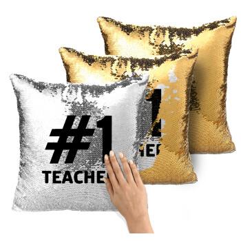 #1 teacher, Μαξιλάρι καναπέ Μαγικό Χρυσό με πούλιες 40x40cm περιέχεται το γέμισμα