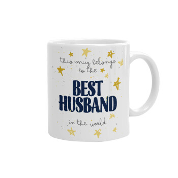This mug belongs to the BEST HUSBAND in the world!, Κούπα, κεραμική, 330ml (1 τεμάχιο)