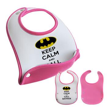 KEEP CALM & Call BATMAN, Σαλιάρα μωρού Ροζ κοριτσάκι, 100% Neoprene (18x19cm)