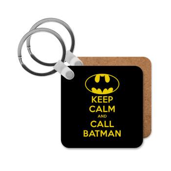 KEEP CALM & Call BATMAN, Μπρελόκ Ξύλινο τετράγωνο MDF 5cm (3mm πάχος)